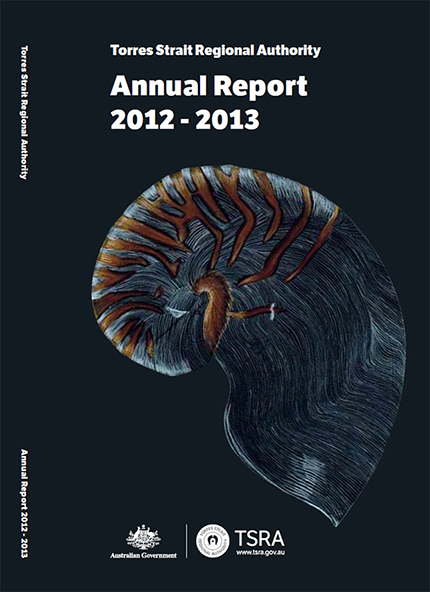 Torres Straight Regional Authority Annual Report 2012 - 2013